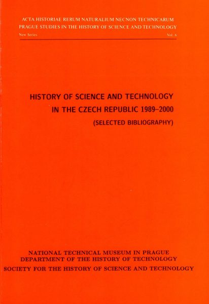 History of science and technology in the Czech Republic 1989–2000. Selected bibliography