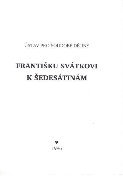 Františku Svátkovi k šedesátinám