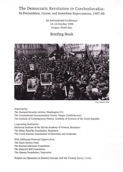 The Democratic Revolution in Czechoslovakia. Its precondition, course, and immediate repercussions, 1987–89