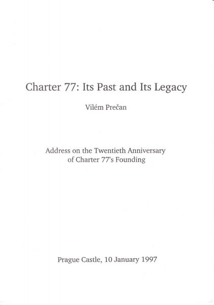 Charter 77. Its Past and Its Legacy