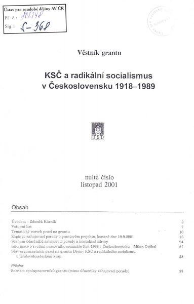 Věstník grantu KSČ a radikální socialismus v Československu 1918–1989. Sv. 0