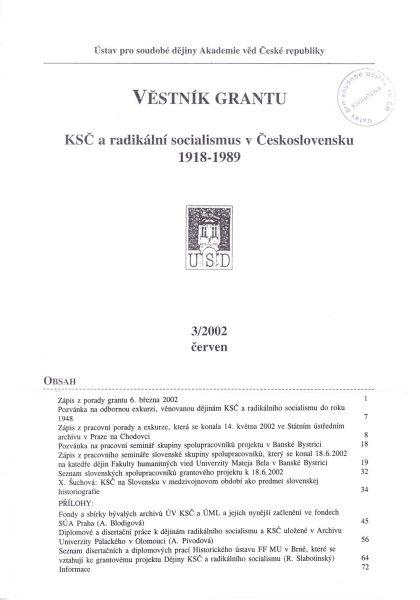 Věstník grantu KSČ a radikální socialismus v Československu 1918–1989. Sv. 3