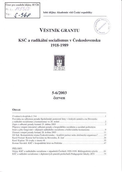 Věstník grantu KSČ a radikální socialismus v Československu 1918–1989. Sv. 5–6