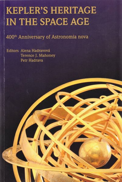 Kepler's heritage in the space age. 400th anniversary of Astronomia nova