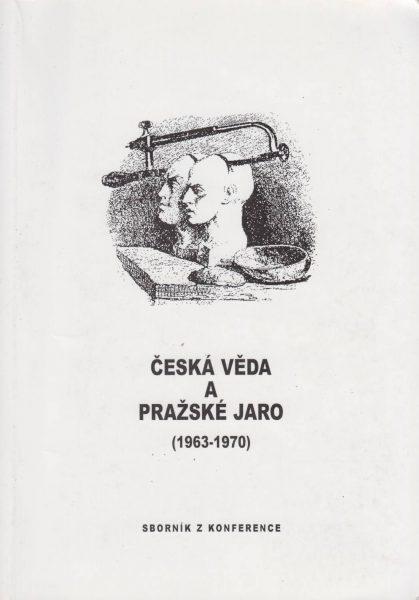 Česká věda a Pražské jaro 1963–1970