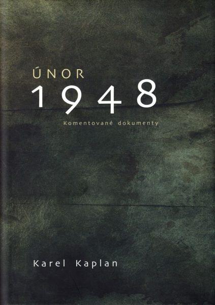 Únor 1948. Komentované dokumenty