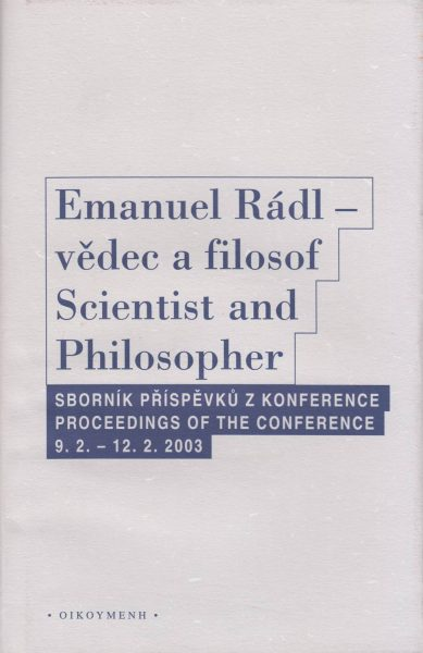 Emanuel Rádl – vědec a filosof