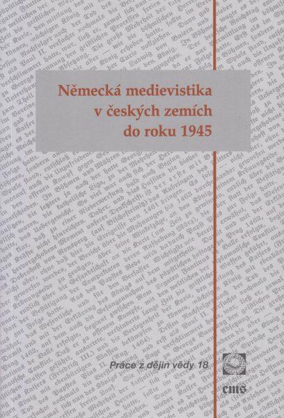 Německá medievistika v českých zemích do roku 1945