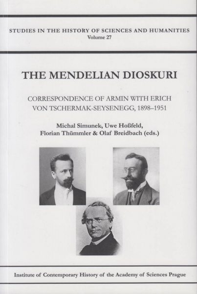 The Mendelian dioskuri. Correspondence of Armin with Erich von Tschermak-Seysenegg, 1898–1951