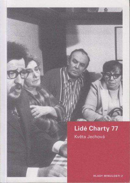 Lidé Charty 77. Zpráva o biografickém výzkumu