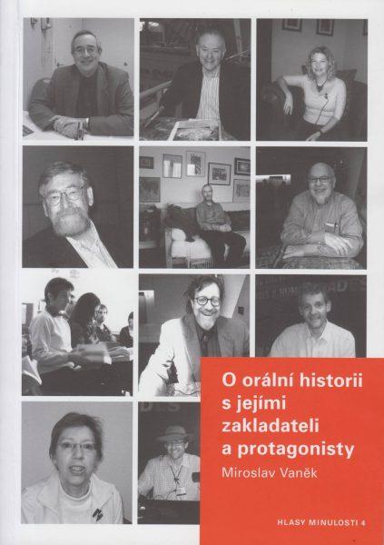 O orální historii s jejími zakladateli a protagonisty