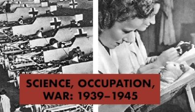 Workshop: Science, Occupation, War (1939-1945)