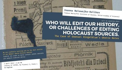 Who Will Edit Our History, or Challenges of Editing Holocaust Sources
