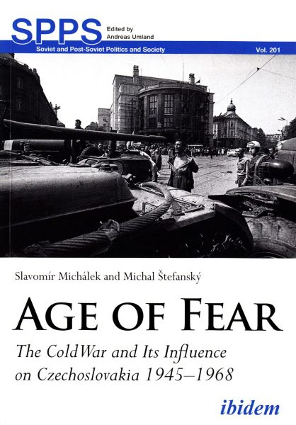 Age of fear : Cold War and its influence on Czechoslovakia 1945-1968