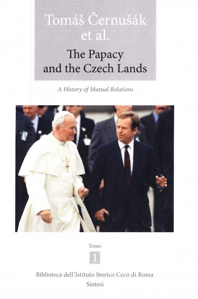 The papacy and the Czech lands : a history of mutual relations