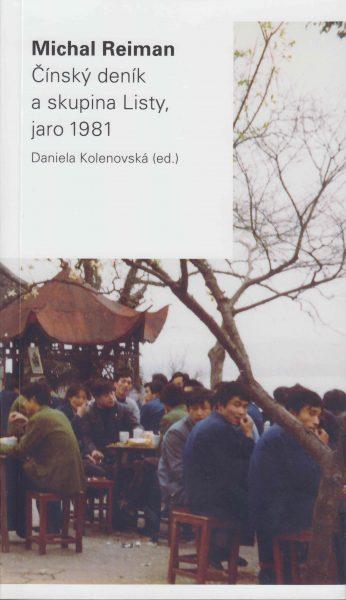 Michal Reiman: Čínský deník a skupina Listy, jaro 1981
