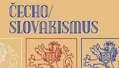Právě vychází: Čechoslovakismus