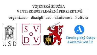 """CfP: Mezinárodní konference """"Vojenská služba v interdisciplinární perspektivě"""""""