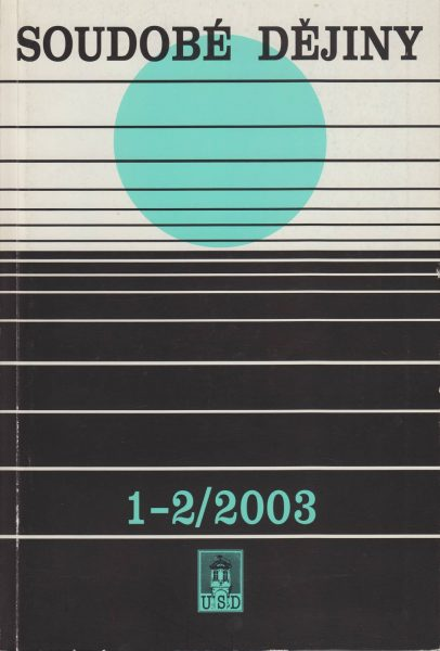 Soudobé dějiny 1-2 / 2003