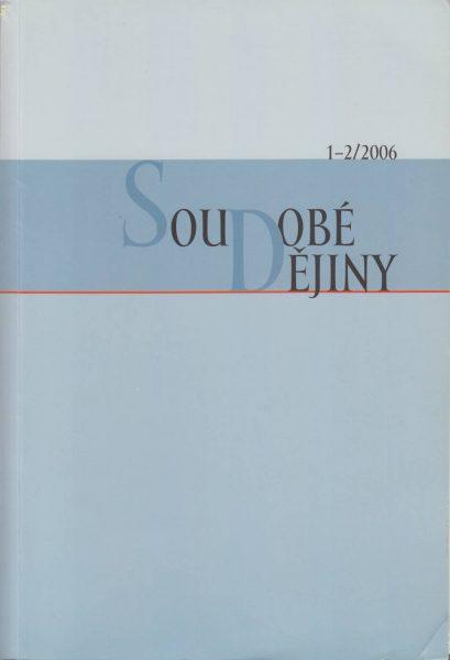 Soudobé dějiny 1-2 / 2006