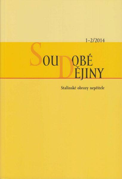 Soudobé dějiny 1-2 / 2014