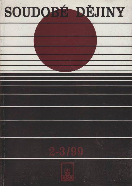 Soudobé dějiny 2-3 / 1999