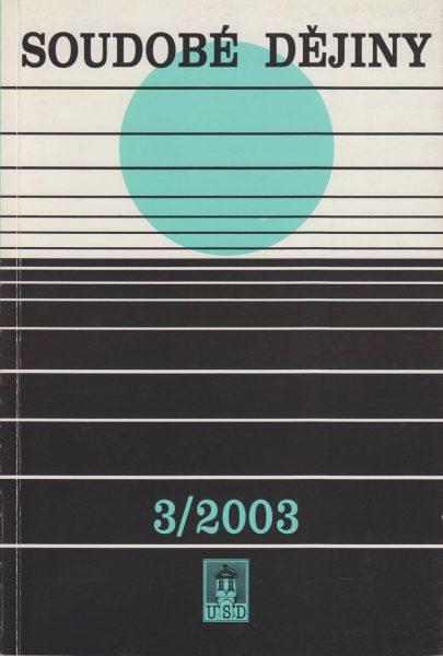 Soudobé dějiny 3 / 2003