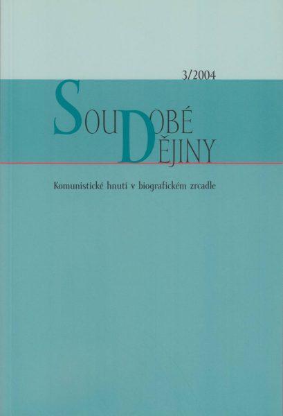 Soudobé dějiny 3 / 2004