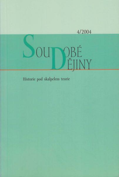 Soudobé dějiny 4 / 2004