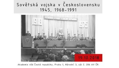 konference Sovětská vojska v Československu 1945, 1968 - 1991