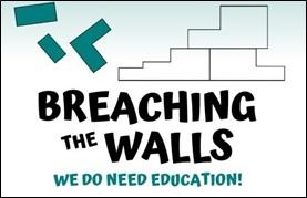 Webinar: Breaching the Walls. We do need education!