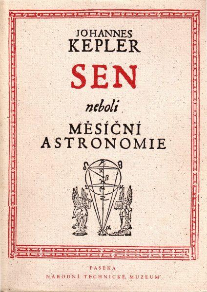Johannes Kepler. Sen neboli Měsíční astronomie