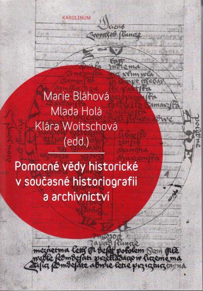 Pomocné vědy historické v současné historiografii a archivnictví