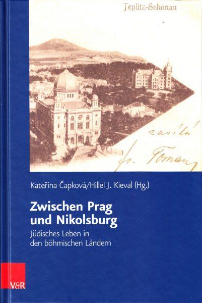 Zwischen Prag und Nikolsburg : Jüdisches Leben in den böhmischen Ländern