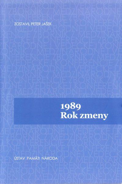 1989. Rok zmeny = 1989. Year of change