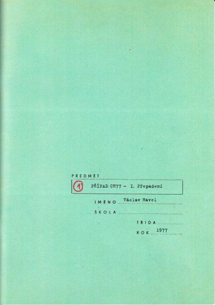 Předmět: PŘÍPAD CH77 - I. Přepadení. Jméno: Václav Havel. Rok: 1977