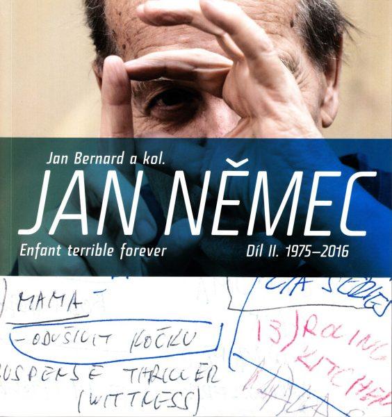 Jan Němec : enfant terrible ...