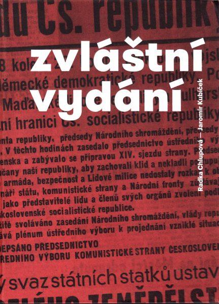 Zvláštní vydání : žurnalistika v srpnu 1968 v moravských krajích