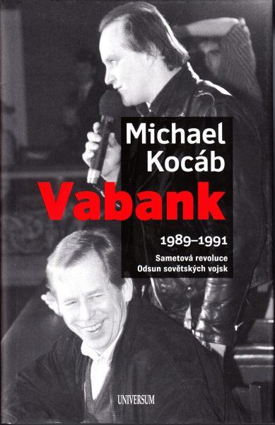 Vabank : 1989-1991 : sametová revoluce : odsun sovětských vojsk