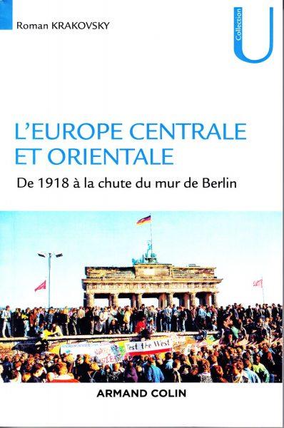 L'Europe centrale et orientale : de 1918 à la chute du mur de Berlin