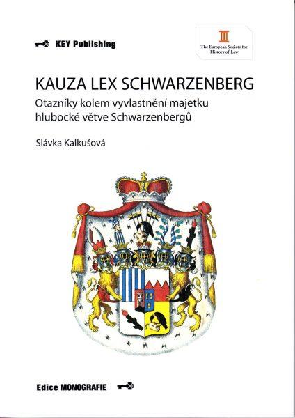 Kauza Lex Schwarzenberg : otazníky kolem vyvlastnění majetku hlubocké větve Schwarzenbergů