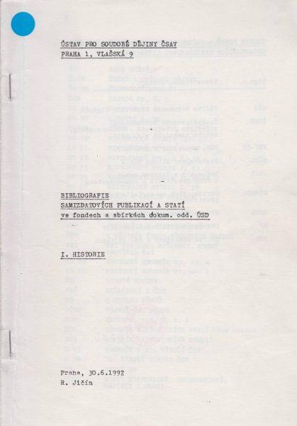 Bibliografie samizdatových publikací a statí ve fondech a sbírkách dokumentačního oddělení ÚSD. Historie