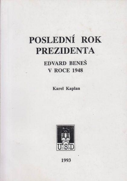 Poslední rok prezidenta. Edvard Beneš v roce 1948