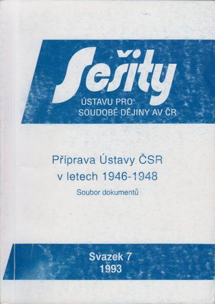 Příprava ústavy ČSR v letech 1946–1948. Diskuse vNárodní frontě anázory expertů. Soubor dokumentů