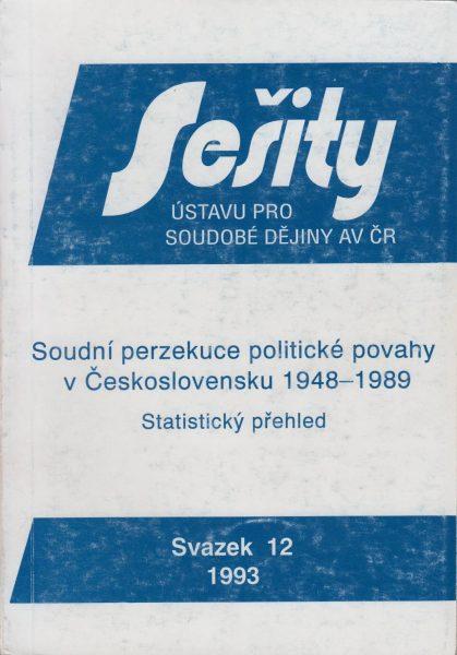 Soudní perzekuce politické povahy v Československu v letech 1948–1989. Statistický přehled