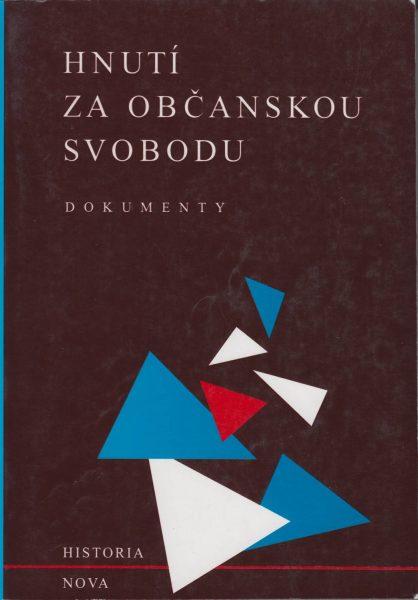 Hnutí za občanskou svobodu 1988–1989. Sborník dokumentů