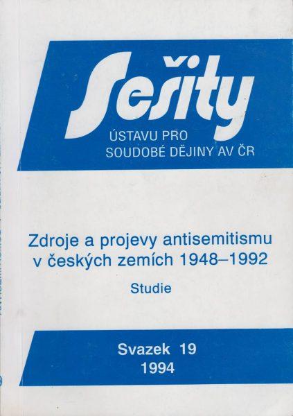 Zdroje a projevy antisemitismu v českých zemích 1948–1992. Studie