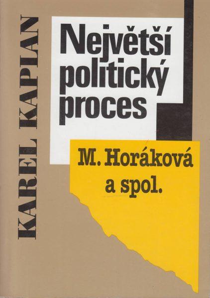 """Největší politický proces. """"M. Horáková a spol."""""""