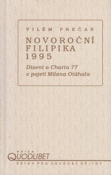 Novoroční filipika 1995. Disent a Charta 77 v pojetí Milana Otáhala