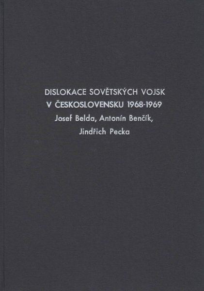 Dislokace sovětských vojsk v Československu 1968–1969. Dokumenty (Pobyt sovětských vojsk na území Československa 1968–1991)
